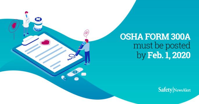 OSHA form 300A must be posted by February 1 2020