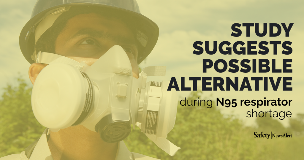 study suggests possible alternative during N95 respirator shortage